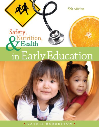 9781133590361: Cengage Advantage Books: Safety, Nutrition and Health in Early Education