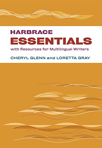 Harbrace Essentials with Resources for Multilingual Writers: Cheryl Glenn, Loretta