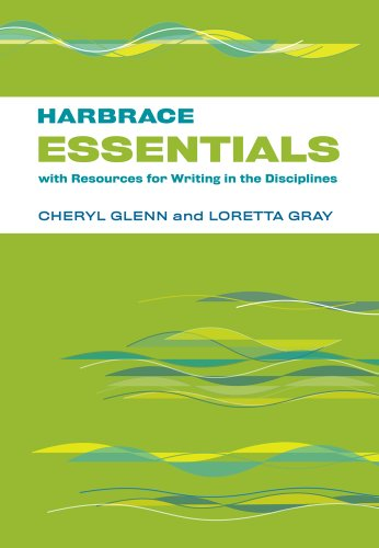 Harbrace Essentials with Resources for Writing in: Cheryl Glenn; Loretta