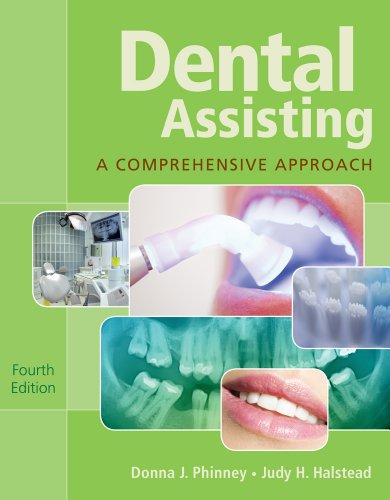 Dental Assisting: A Comprehensive Approach (Paperback): Donna J Phinney, Judy H Halstead