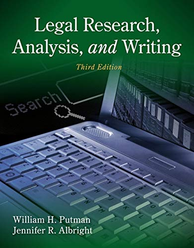 Legal Research, Analysis and Writing: Putman, William H.,