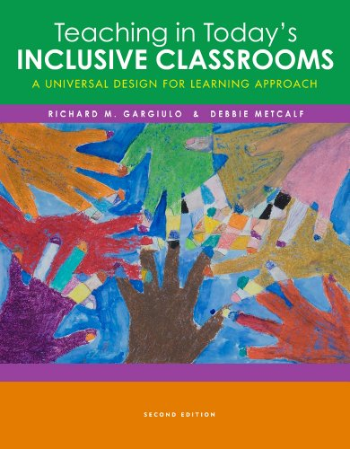 9781133593256: Teaching in Today's Inclusive Classrooms: A Universal Design for Learning Approach