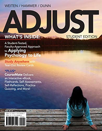 ADJUST (with CourseMate, 1 term (6 months): Weiten, Wayne, Hammer,