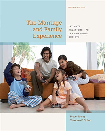 The Marriage and Family Experience: Intimate Relationships: Cohen, Theodore F.,