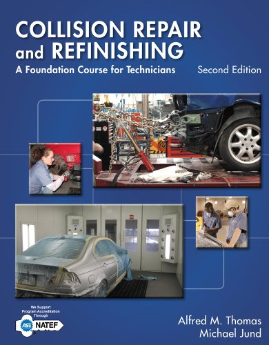9781133601876: Collision Repair and Refinishing: A Foundation Course for Technicians
