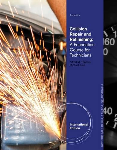 9781133601890: Collision Repair and Refinishing: A Foundation Course for Technicians, International Edition