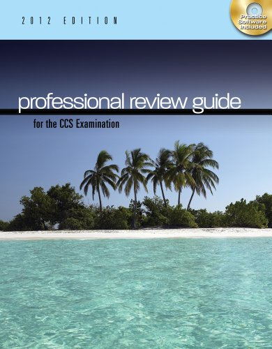 Professional Review Guide for the CCA Examination, 2012 Edition (Book Only): Schnering, Patricia