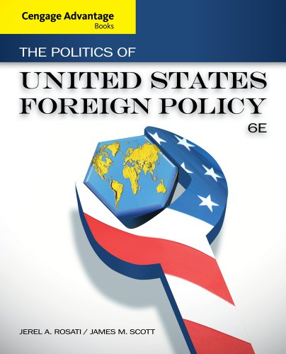 9781133602156: Cengage Advantage Books: The Politics of United States Foreign Policy