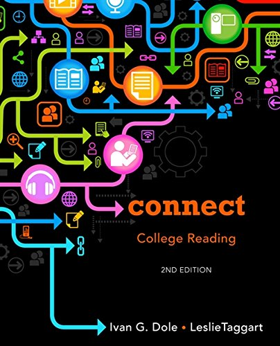 Connect College Reading: Taggart, Leslie, Dole,