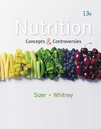 Nutrition: Concepts and Controversies: Sizer, Frances, Whitney,