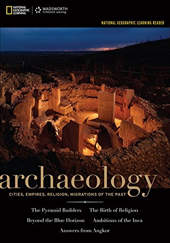 9781133603634: National Geographic Learning Reader: Archaeology (with Printed Access Card) (Explore Our New Anthropology 1st Editions)