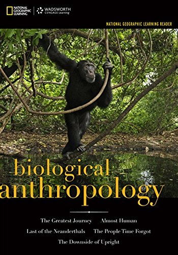 9781133603641: National Geographic Learning Reader: Biological Anthropology (with eBook Printed Access Card) (Explore Our New Anthropology 1st Editions)