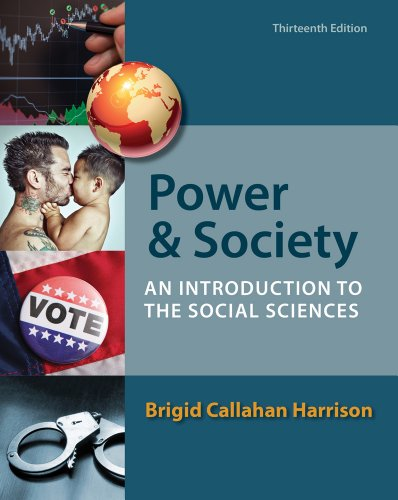 Power and Society: An Introduction to the Social Sciences: Harrison, Brigid C.