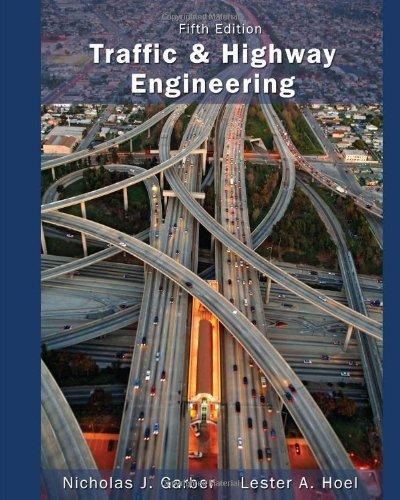 Traffic and Highway Engineering: Garber, Nicholas J.; Hoel, Lester A.