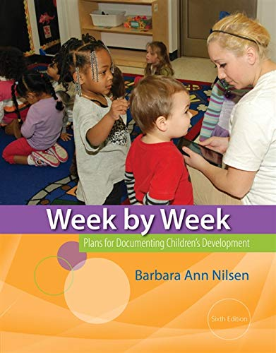 9781133605577: Week by Week: Plans for Documenting Children's Development