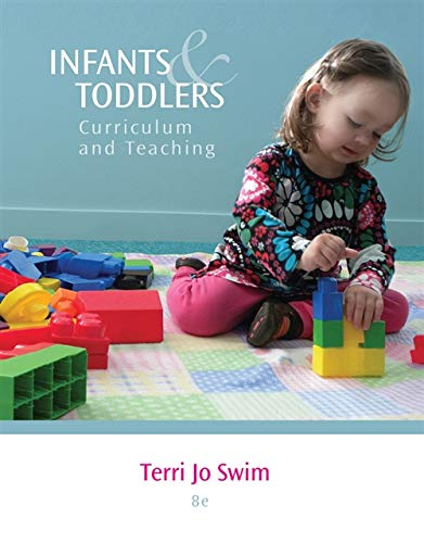 9781133607878: Infants and Toddlers: Curriculum and Teaching