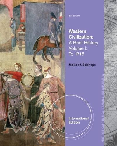 9781133608028: Western Civilization: A Brief History, Volume I: To 1715, International Edition