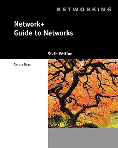 Network+ Guide to Networks (with Printed Access: Dean, Tamara