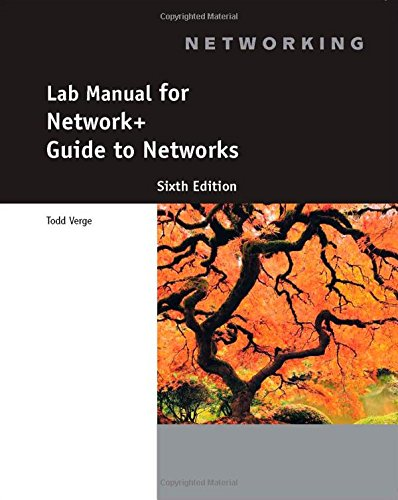 Lab Manual for Network+ Guide to Networks, 6th: Verge, Todd