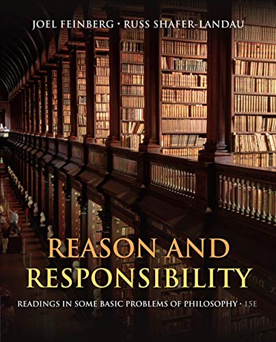 Reason and Responsibility: Readings in Some Basic: Feinberg, Joel, Shafer-Landau,