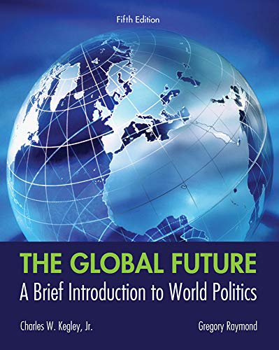 9781133608486: The Global Future: A Brief Introduction to World Politics