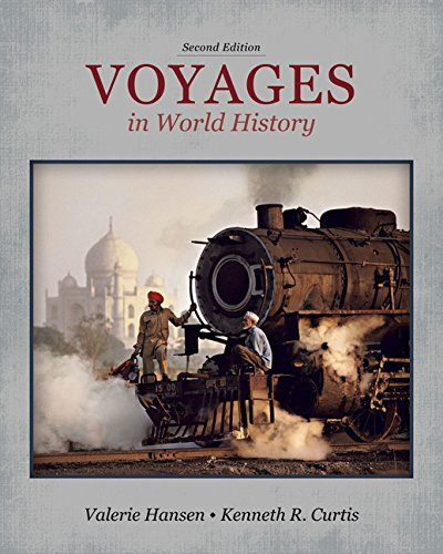 Voyages in World History: Curtis, Ken; Hansen, Valerie; Concept Media Inc.