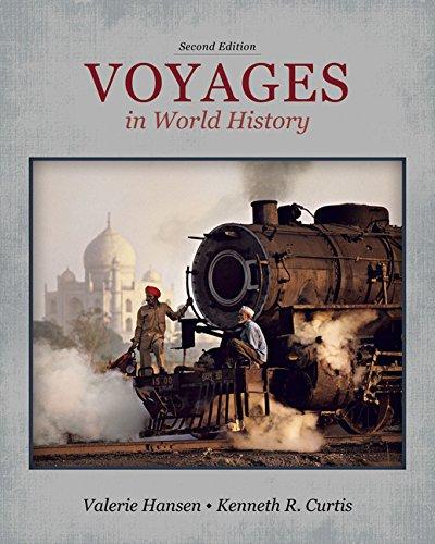 Voyages in World History: Curtis, Ken; Hansen, Valerie; Concept Media Inc.