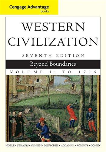 Cengage Advantage Books: Western Civilization: Beyond Boundaries,: Noble, Thomas F.