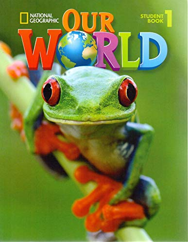 9781133611677: Our world. Student's book. Per la Scuola elementare