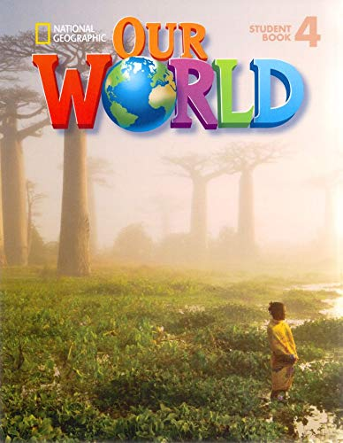 9781133611684: Our World 4: American English (Our World American English)