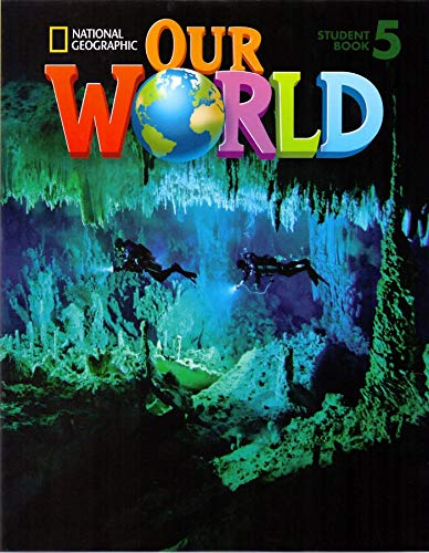 9781133611691: Our World 5: Student Book: American English