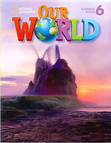 9781133611707: Our World 6: American English