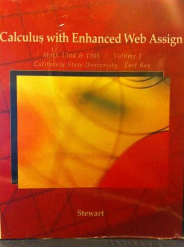 9781133620907: Calculus with Enhanced Web Assign Math 1304 & 1305 / Volume 1 California State University, East Bay
