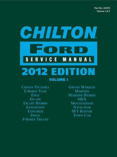 9781133625759: Chilton Ford Service Manual, 2012 Edition (2 volume set) (Chilton Ford Service Manual (2 Vol.))