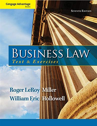 Cengage Advantage Books: Business Law: Text and: Miller, Roger LeRoy;