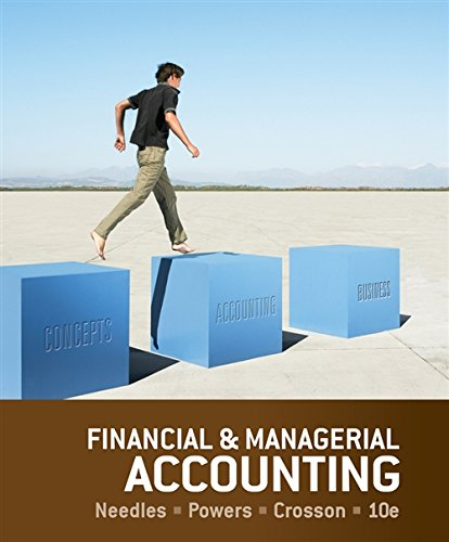 Financial and Managerial Accounting: Needles, Belverd E.;