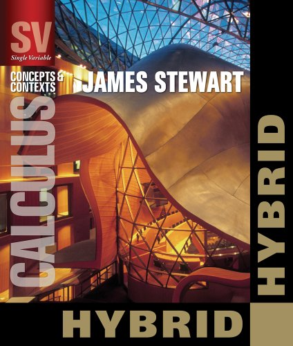 Single Variable Calculus: Concepts & Contexts, Hybrid: James Stewart
