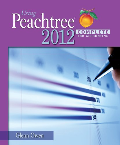 9781133627289: Using Peachtree Complete 2012 for Accounting (with Data File and Accounting CD-ROM)