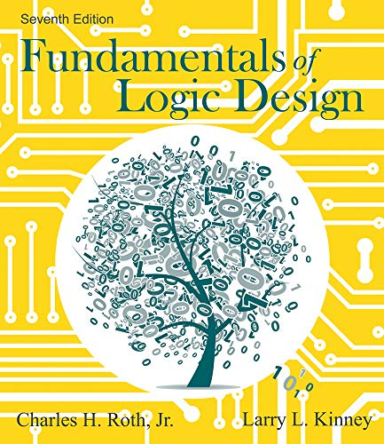 Fundamentals of Logic Design: Kinney, Larry L,