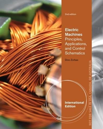 9781133628521: Electric Machines: Principles, Applications and Control Schematics, International Edition
