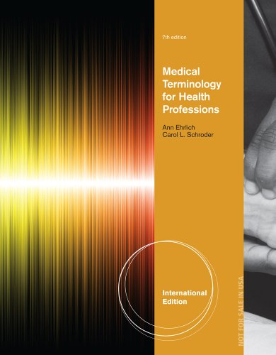Medical Terminology for Health Professions: Ann Ehrlich