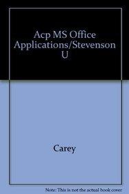 Advanced Microsoft Office Applications, Office 2010 (Stevenson: Zimmerman, Shaffer, Parsons,