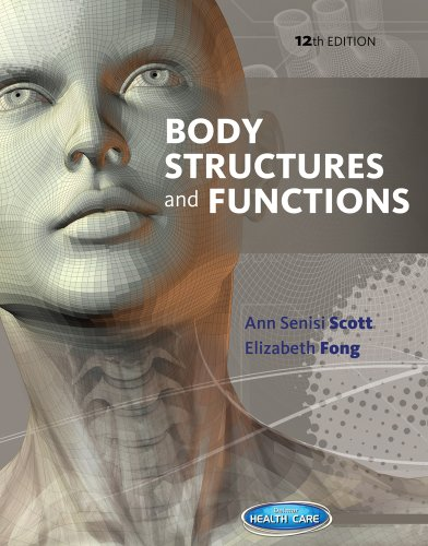 Body Structures and Functions: Scott, Ann Senisi,