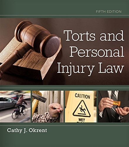 Torts and Personal Injury Law: Okrent, Cathy