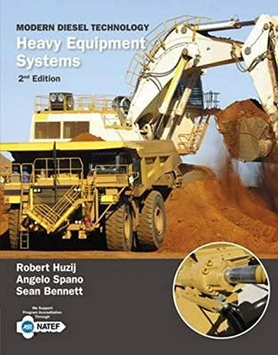 Modern Diesel Technology: Heavy Equipment Systems (1133693369) by Huzij, Robert; Spano, Angelo; Bennett, Sean