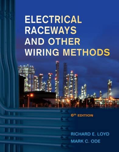 Electrical Raceways & Other Wiring Methods: Ode, Mark C.,Loyd,