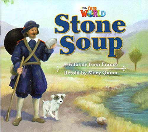 9781133730514: Our World Readers: Stone Soup: American English