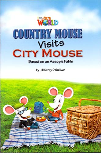 9781133730538: Our World Readers: Country Mouse Visits City Mouse: American English