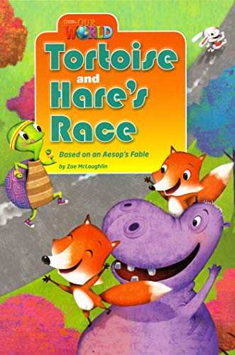 9781133730583: Our World Readers: Tortoise and Hare's Race: American English