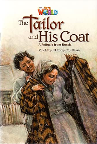 9781133730774: Our World Readers: The Tailor and His Coat: American English